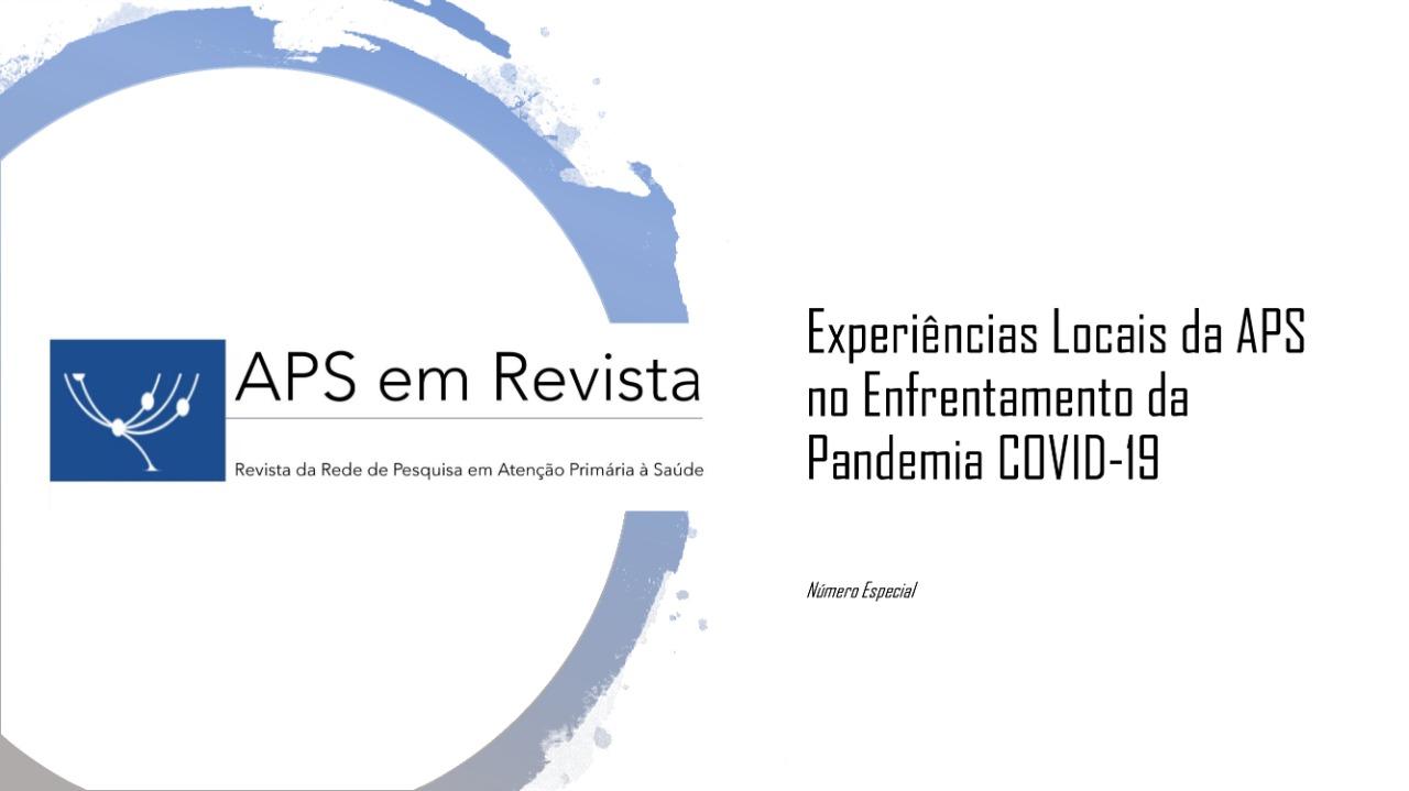 A pandemia COVID-19 no Brasil: ecos e reflexos nas comunidades periféricas  | APS EM REVISTA